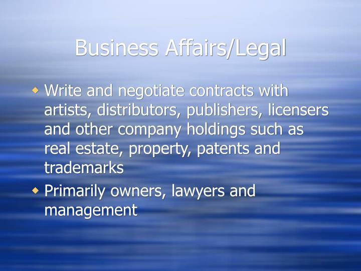 Business Affairs/Legal