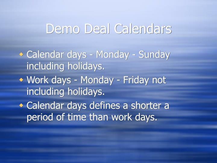 Demo Deal Calendars
