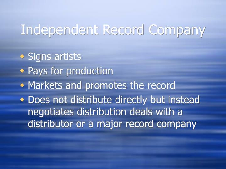 Independent record company