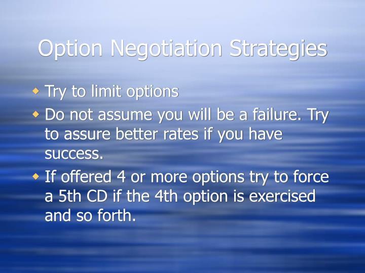 Option Negotiation Strategies