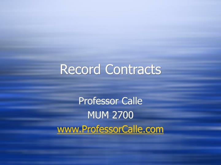 Record contracts