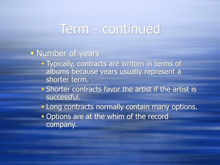 Term - continued