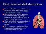 first listed inhaled medications