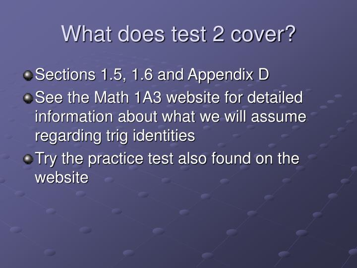 What does test 2 cover