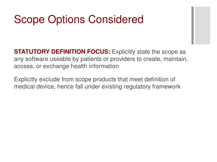 Scope Options Considered