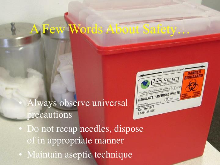 A Few Words About Safety…