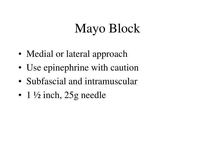 Mayo Block