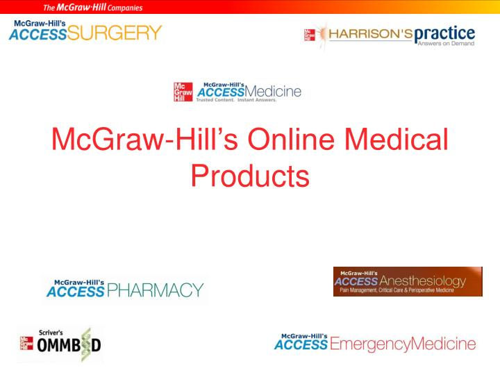 Mcgraw hill s online medical products