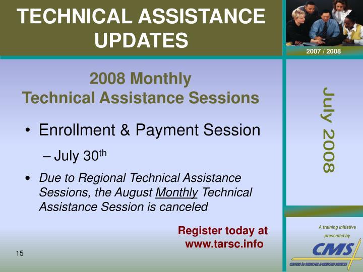TECHNICAL ASSISTANCE UPDATES