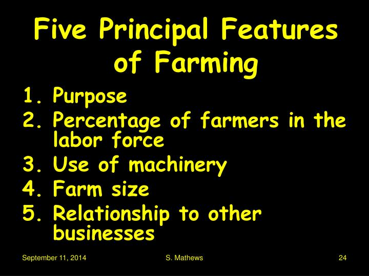 Five Principal Features of Farming