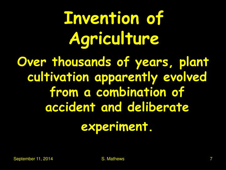 Invention of Agriculture
