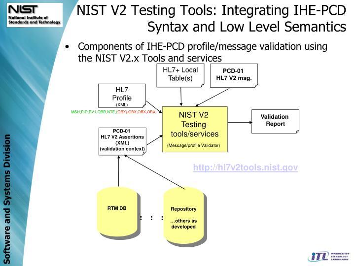 NIST V2 Testing Tools: Integrating IHE-PCD