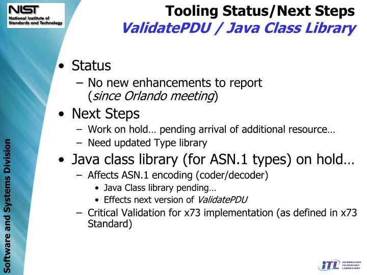 Tooling Status/Next Steps