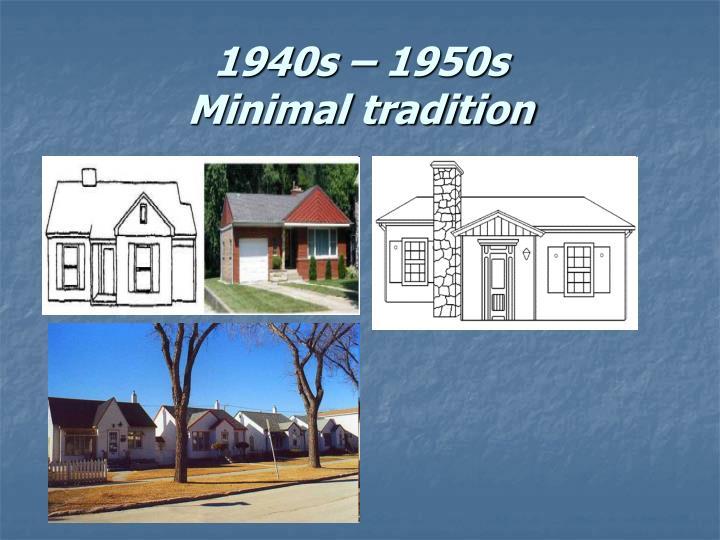 1940s – 1950s