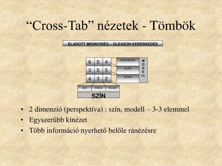 """""""Cross-Tab"""" nézetek - Tömbök"""
