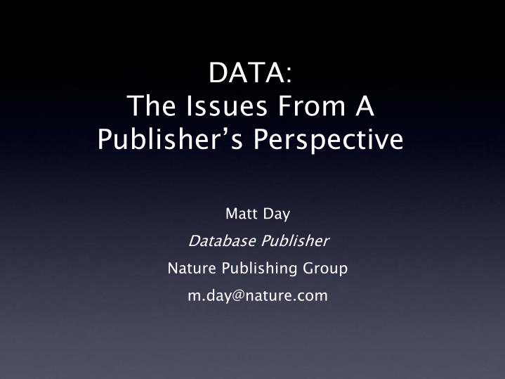 Data the issues from a publisher s perspective