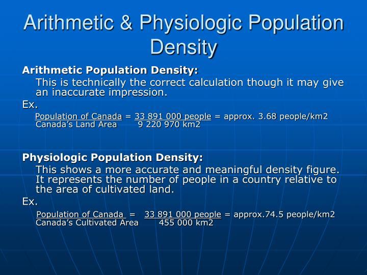 Arithmetic & Physiologic Population Density