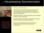 part 8 housekeeping decontamination