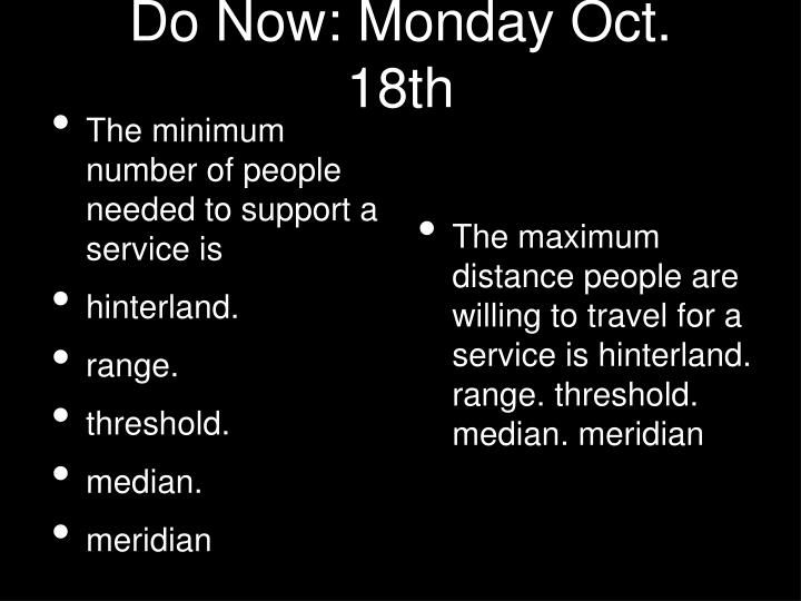 do now monday oct 18th