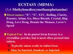 ecstasy mdma 3 4 methylenedioxymethamphetamine