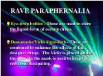 rave paraphernalia1