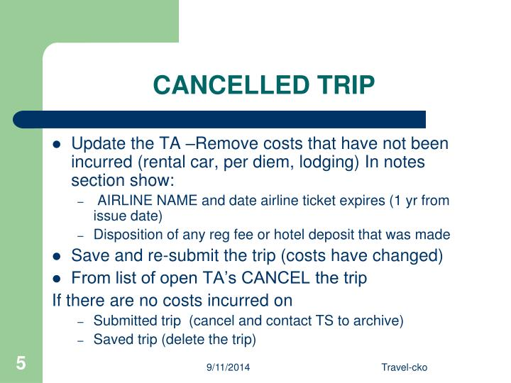 CANCELLED TRIP