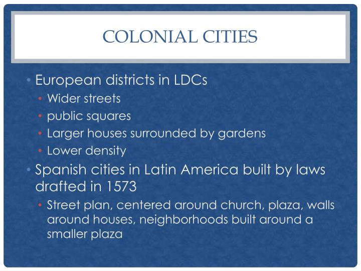 Colonial Cities