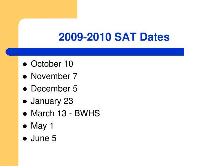 2009-2010 SAT Dates