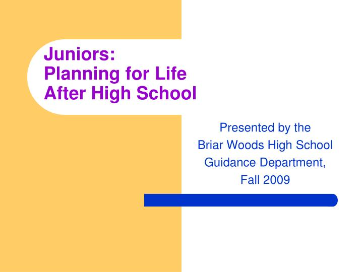 Juniors planning for life after high school