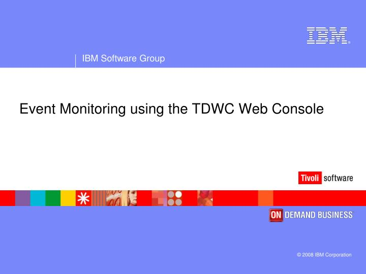 Event Monitoring using the TDWC Web Console