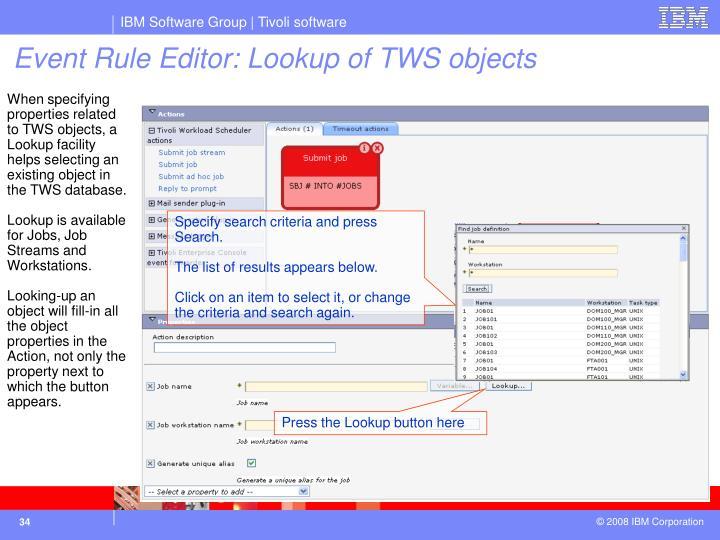 Specify search criteria and press Search.