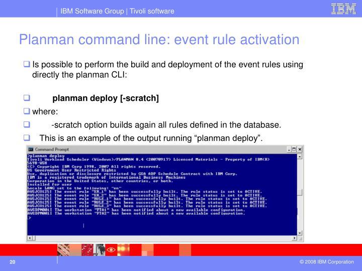 Planman command line: event rule activation
