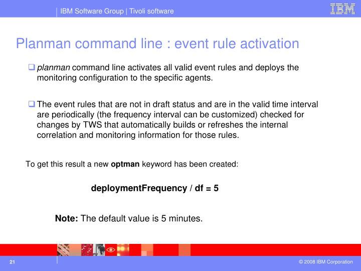 Planman command line : event rule activation