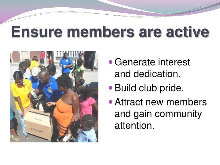 Ensure members are active