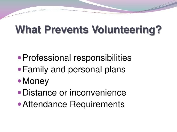 What Prevents Volunteering?