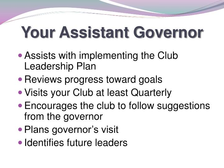 Your Assistant Governor
