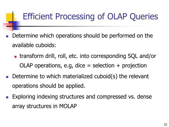 Efficient Processing of OLAP Queries