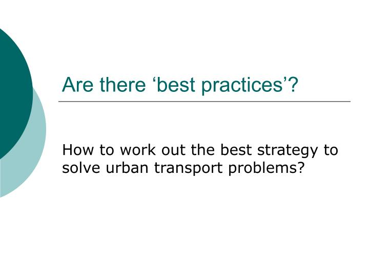 Are there 'best practices'?