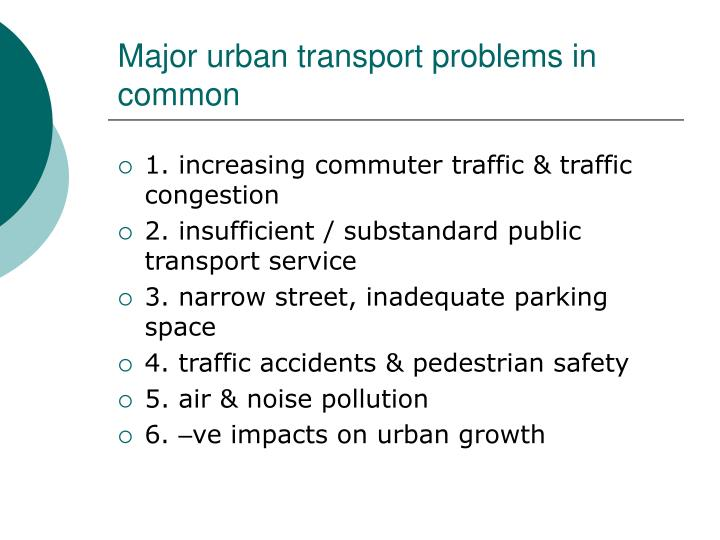 Major urban transport problems in common