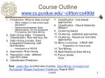 course outline www cs purdue edu clifton cs490d