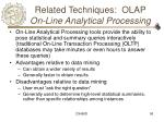 related techniques olap on line analytical processing