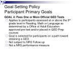 goal setting policy participant primary goals4