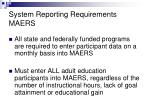system reporting requirements maers