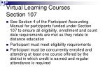 virtual learning courses section 107