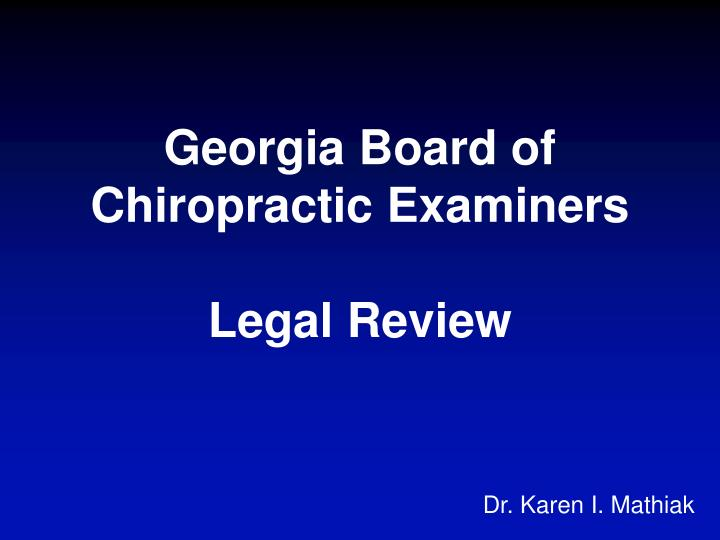 georgia board of chiropractic examiners legal review n.