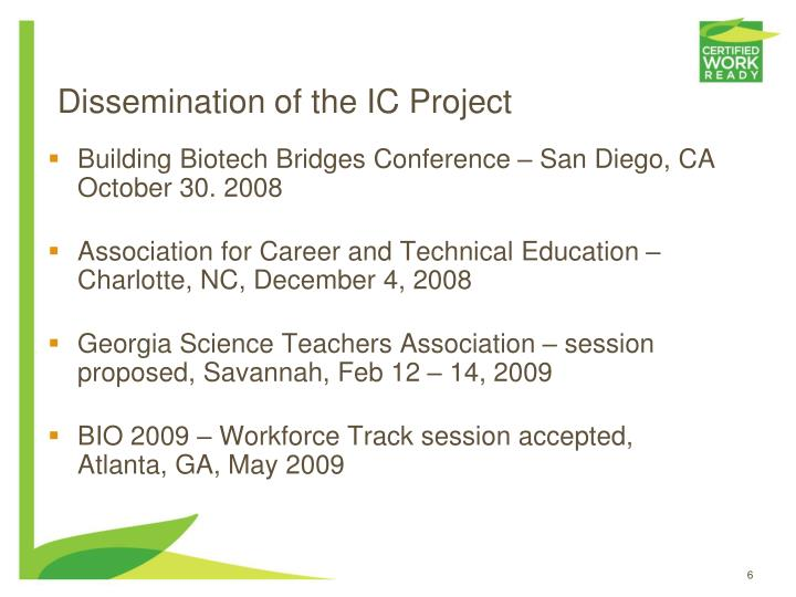 Dissemination of the IC Project