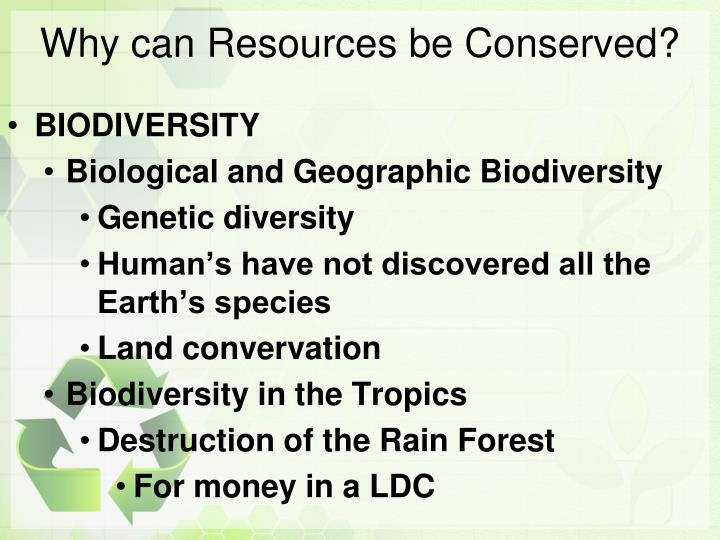 Why can Resources be Conserved?