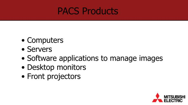Pacs products