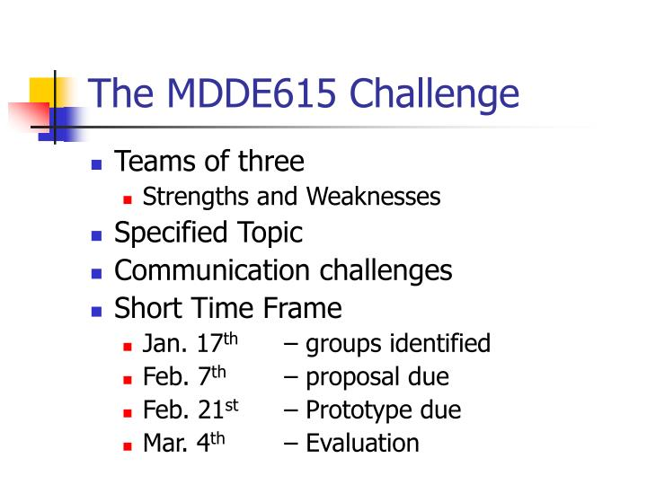 The MDDE615 Challenge