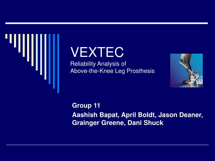 vextec reliability analysis of above the knee leg prosthesis n.